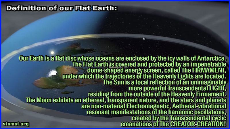 Definition-of-our-Flat-Earth---STAMAT
