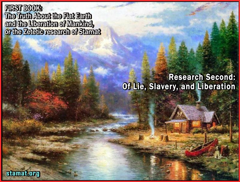 0201.Of-Lie,-Slavery-And-Liberation---Flat-Earth---Stamat-1