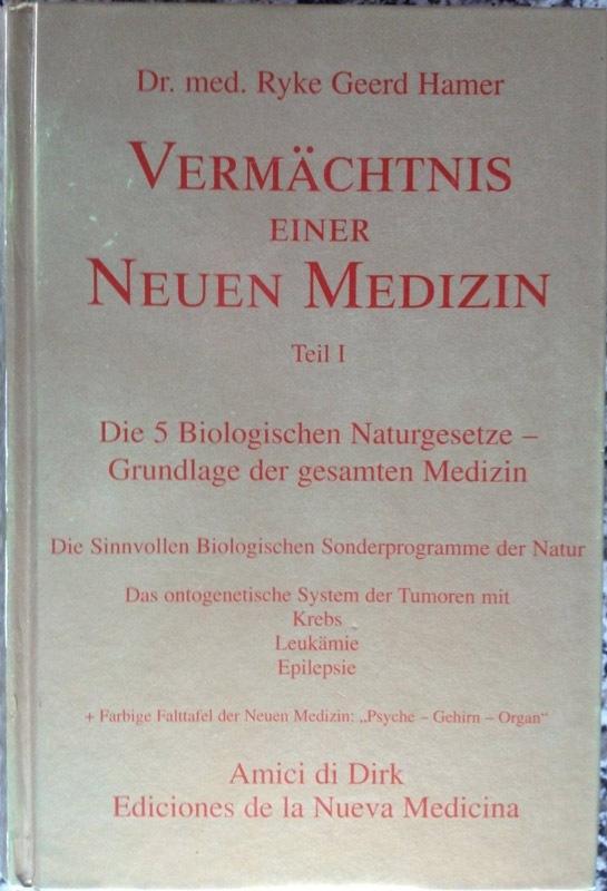 Ryke-Geerd-Hamer+Vermächtnis-einer-Neuen-Medizin-Teil-I-Die-5-biologischen-Naturgesetze-Grundlage1